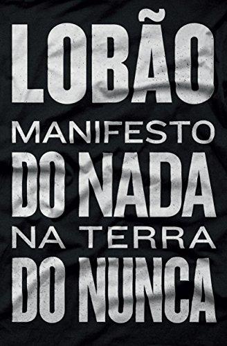 O Manifesto do Nada na Terra do Nunca