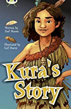 Bug Club Independent Fiction Year 5 Blue A Kura's Story