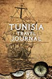 Tunisia Travel Journal: Notebook 120 Pages 6x9 Inches - Vacation Trip Planner Travel Diary Farewell Gift Holiday Planner