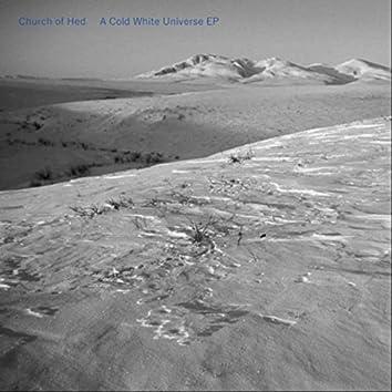A Cold White Universe EP