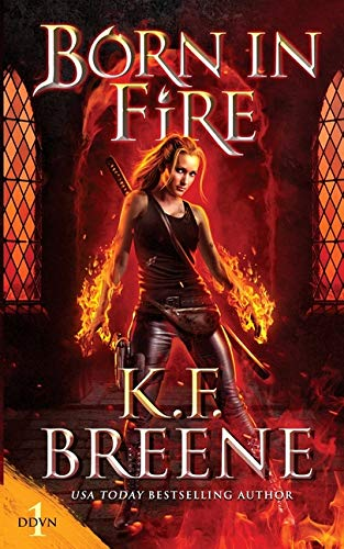 Born in Fire (1) (Demon Days, Vampire Nights World)