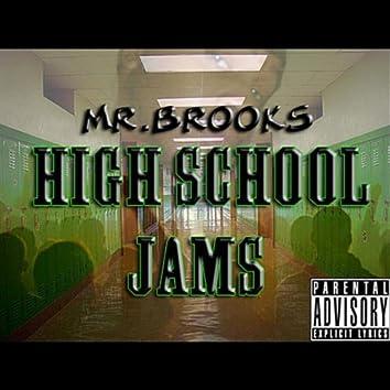 Mr.Brooks High School Jams