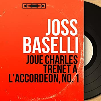 Joue Charles Trenet à l'accordéon, no. 1 (Mono Version)