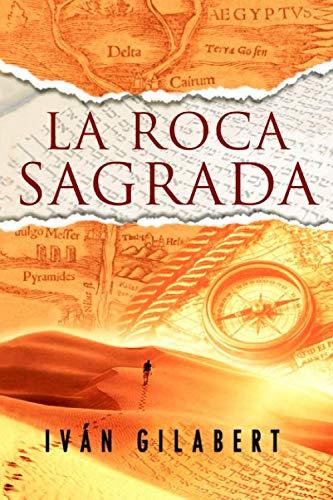 La Roca Sagrada Tapa blanda – 2 jul 2018 de Iván Gilabert