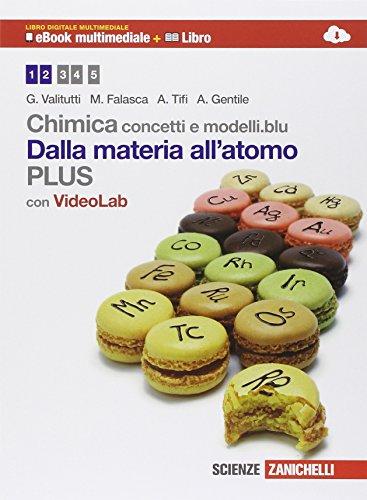 Chimica. Concetti e modelli.blu plus. Dalla materia all'atomo. Per le Scuole superiori. Con e-book. Con espansione online