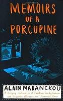 Memoirs of a Porcupine by Alain Mabanckou(2011-05-05)