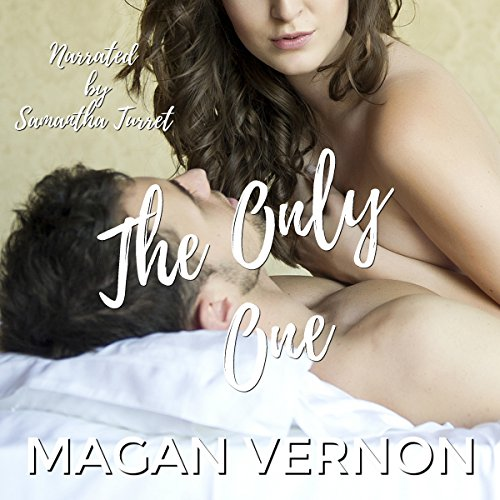 The Only One                   By:                                                                                                                                 Magan Vernon                               Narrated by:                                                                                                                                 Samantha Turret                      Length: 6 hrs and 59 mins     Not rated yet     Overall 0.0