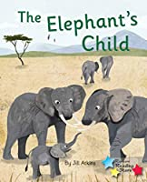 The Elephant's Child: Phonics Phase 5 (Reading Stars Phonics)