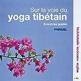 sur la Voie du Yoga Tibetain-CD