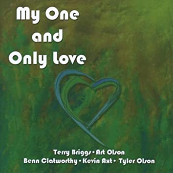 My One and Only Love (feat. Terry Briggs)