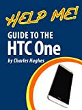 Help Me! Guide to the HTC One
