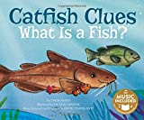 Catfish Clues: What Is a Fish? (Animal Kingdom Boogie)