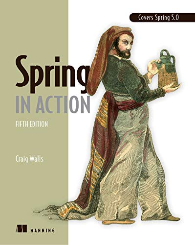 Walls, C: Spring in Action, Fifth Edition