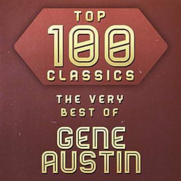 Top 100 Classics - The Very Best of Gene Austin