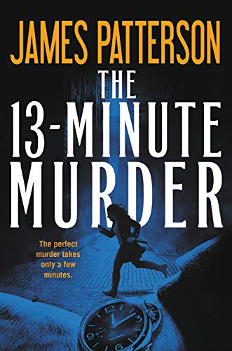 The 13-Minute Murder (Hardcover Library Edition)