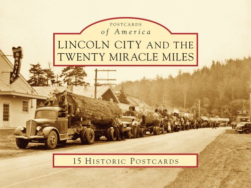 Lincoln City and the Twenty Miracle Miles (Postcards of America (Looseleaf))