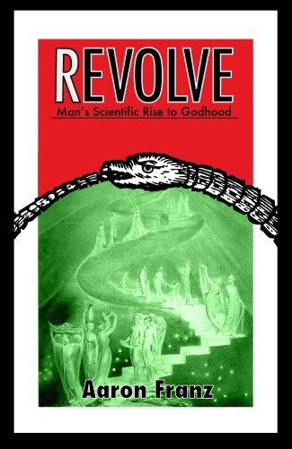 Revolve: Man's Scientific Rise to Godhood