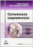 Camareros/As Limpiadores/As. Temario General, Test Y Supuestos Prácticos