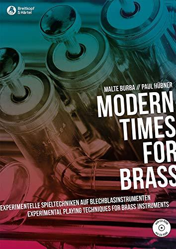 Modern Times for Brass - Experimentelle Spieltechniken auf Blechblasinstrumenten (BV 445)