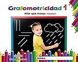 Grafomotricidad 1. Más que trazos. Iniciación (Educación Infantil Algaida. Grafomotricidad)