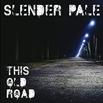This Old Road