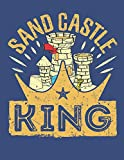 Sand Castle King: Travel Sketch Pad For Kids, Blank Paperback Travel Sketch Book For Boys, Summer Beach Theme, 100 pages