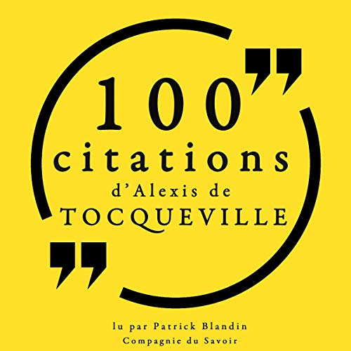 Couverture de 100 citations d'Alexis de Tocqueville