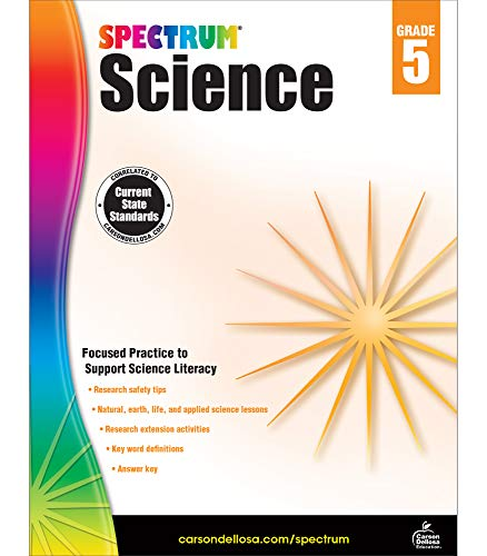 Spectrum Grade 5 Science Workbook—5th Grade State Standards, Safety Tips and Applied Science Lessons, Research Activities With Answer Key for Homeschool or Classroom (144 pgs)