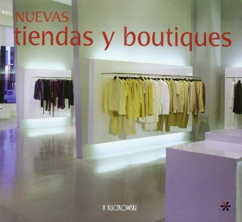 Nuevas tiendas y boutiques (Architectura y Diseno / Architecture and Design)