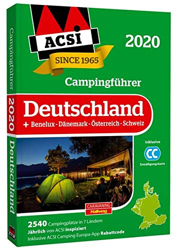 ACSI Campingführer Deutschland 2020: +Benelux-Dänemark-Österreich-Schweiz, 2590 Campingplätze (Hallwag Promobil)