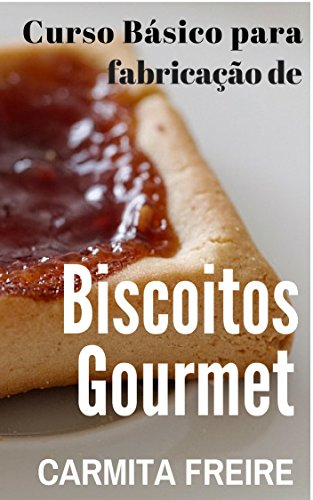 Curso básico para a fabricação de Biscoitos Gourmet