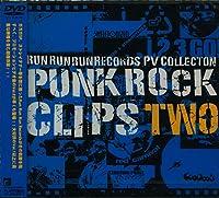 PUNK ROCK CLIPS vol.2~RUN RUN RUN Records PV COLLECTION~ [DVD]