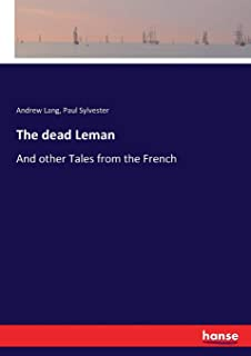The dead Leman: And other Tales from the French
