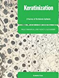 Keratinization: A Survey of Vertebrate Epithelia (Cell and tissue specializations) (English Edition)