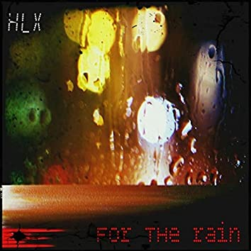 For the Rain