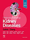 Diagnostic Pathology: Kidney Diseases - Robert B. Colvin MD