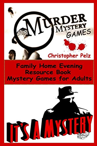 Murder Mystery Games: Family Home Evening Resource Book, Mystery Games for Adults