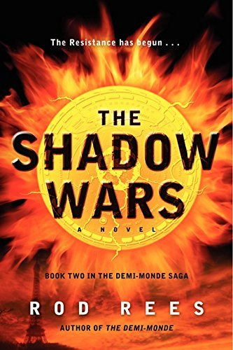 The Shadow Wars: Book Two In The Demi-Monde Saga by Rod Rees (February 01,2013)