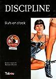 Discipline - Sluts en stock