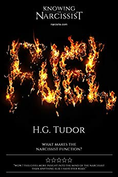 Fuel : What Makes the Narcissist Function? by [H G Tudor]