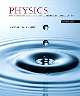 Physics for Scientists and Engineers: A Strategic Approach, Vol. 1 (Chs 1-21) (4th Edition)