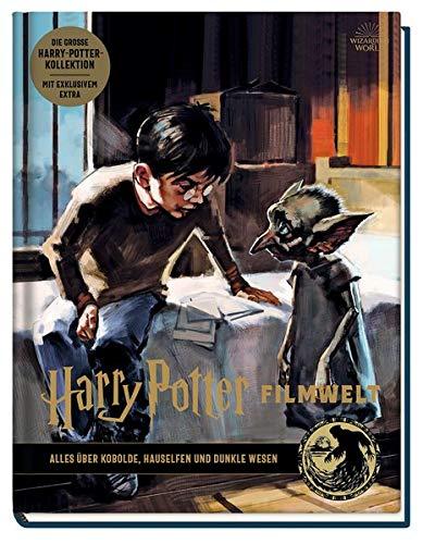 Harry Potter Filmwelt: Bd. 9: Alles über Kobolde, Hauselfen und dunkle Wesen