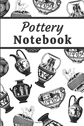 Pottery Notebook: Pottery journal for activity records - 103 pages, 6x9 inches - Gift for a beginner or an artist and pottery lovers