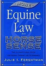 More Equine Law & Horse Sense