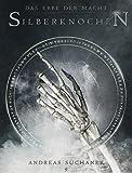 Andreas Suchanek: Das Erbe der Macht - Band 9: Silberknochen