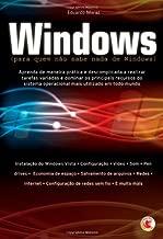 Windows (para quem não sabe nada de Windows)