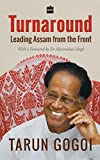 Turnaround: Leading Assam from the Front (English Edition)