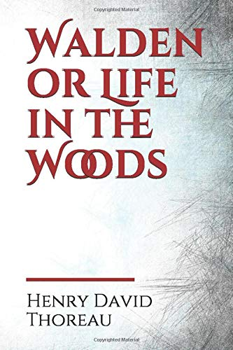 Walden or Life in the Woods: a book by transcendentalist Henry David Thoreau. The text is a reflection upon simple living in natural surroundings. The ... and voyage of spiritual discovery.