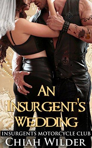 An Insurgent's Wedding: Insurgents …