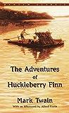 The Adventures of Huckleberry Finn (Bantam Classic) - Mark Twain